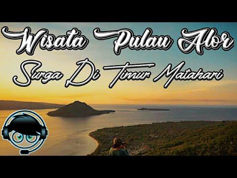 Destinasi Wisata di Pulau Alor Bagaikan Surga Di Timur Matahari