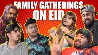 Family Gatherings On Eid | Comedy Skit | Ft. @Unique MicroFilms
