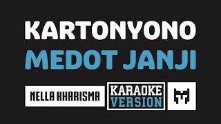 [ Karaoke ] Nella Kharisma   Kartonyono Medot Janji
