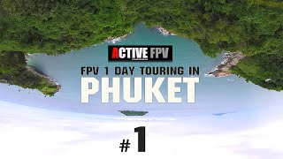 "5"" QUAD FPV 1 DAY TOURING IN PHUKET #1 [ACTIVEFPV]"