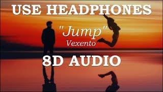 Vexento - Jump |8D AUDIO