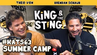 Summer Camp| King and the Sting w/ Theo Von & Brendan Schaub #63