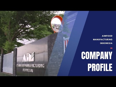 mp4 Aimfood Manufacturing Indonesia Pt, download Aimfood Manufacturing Indonesia Pt video klip Aimfood Manufacturing Indonesia Pt
