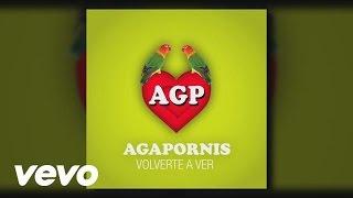 Volverte A Ver - Agapornis  (Video)