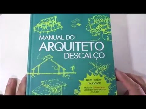 Manual do Arquiteto Descalço - Johan Van Lengen