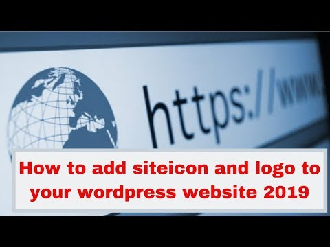 How to add siteicon and logo to your wordpress website 2019