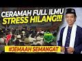 Full Ilmu Stress Pun Hilang!!! - Ceramah Ustadz Abdul Somad UAS Terbaru 2020
