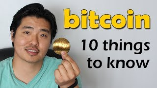 10 Things to Know about Bitcoin