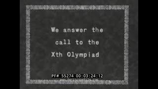 1932 HOME MOVIE  DANA POINT & SAN PEDRO, CALIFORNIA  LOS ANGELES OLYMPICS GAMES  BONUS ARMY  55274