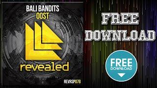 Bali Bandits - OOST (Original Mix)