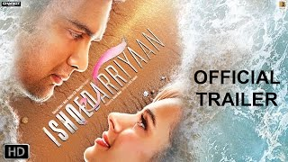 Ishqedarriyaan - Official Trailer