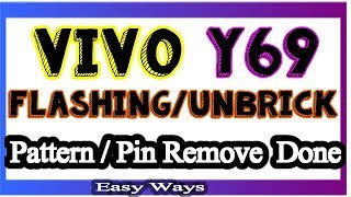 Vivo Y69 Flashing Done With SP Tool Pattern & Fingerprint Unlock