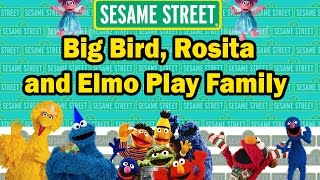 Sesame Street Big Bird, Rosita and Elmo Play Family