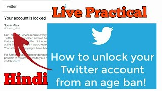 Recover Locked Twitter Account On Age Ban Live || Unsuspend Twitter account | Your Account Is Locked