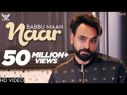 Babbu Maan - Naar | Official Music Video | Ik C Pagal | New Punjabi Songs 2018