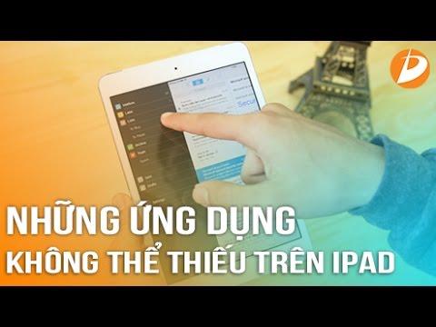 iPad - Những ứng dụng không thể thiếu