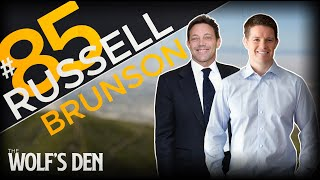 Russell Brunson | Funnel Your Way to Success | The Wolf's Den #85