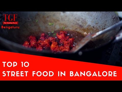 Bangalore Top 10 street food I Must have south India Food I Things to eat in Bengaluru