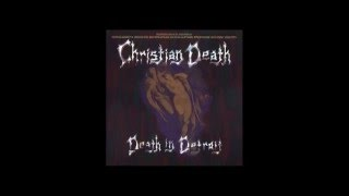 Christian Death - Panic in Detroit (Turning In His Grave)
