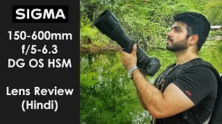 Sigma 150-600mm f/5-6.3 DG OS HSM Lens Review - Best Wildlife Photography Lens?