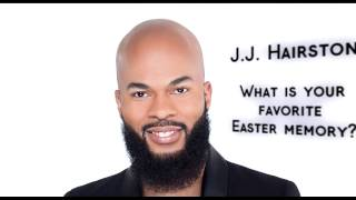 JJ Hairston shares a not so good Easter memory and a surprise