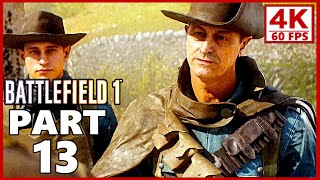 Battlefield 1 4K Gameplay Walkthrough Part 13 - BF1 Campaign 4K 60fps