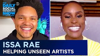 Issa Rae Is Creating a Pipeline for Underrepresented Artists | The Daily Social Distancing Show