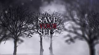 Video Saveyourself - We walk alone (Lyric video) 2019
