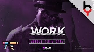 Work (Freestyle) Mc Killer Prod. Jd Music - Tko En El Beat (CaribbeanCartel)