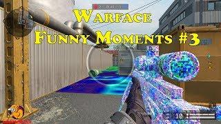 Warface - Funny Moments #3 (Приветствую всех!)