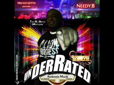 Needy.B - Salute To The Real (UnderRated Mixtape)