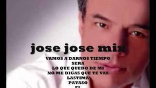 JOSE JOSE, EXITOS INOLVIDABLES MIX