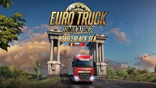 ETS 2 : Road To The Black Sea Dlc
