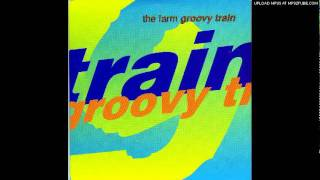The Farm - Groovy Train (Alternative Mix)