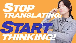 How to 'Think' in the Language You're Learning! 💡