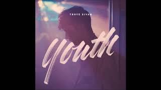 Youth  - Troye Sivan 1hr loop