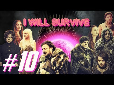 Gloria Gaynor – I Will Survive (Sung By Game of Thrones) #10