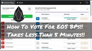 How To Vote For EOS BPs In Under 5 Minutes!