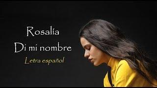 DI MI NOMBRE  ROSALIA | Letra Español | Ella NO Dice YELI