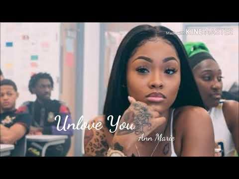 Ann Marie - Unlove You Lyrics - смотреть онлайн на Hah Life