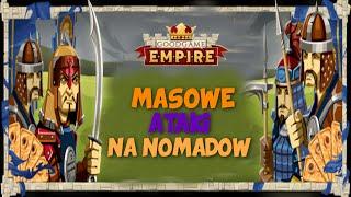 GoodGame Empire - Masowe Atakowanie Nomadów [90LV]