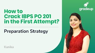 How to Crack IBPS PO 2019 in the First Attempt? | Quick Preparation Strategy