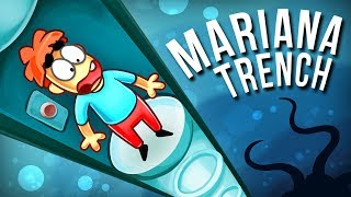 What If You Get Down The Pipe to The Bottom of The Mariana Trench