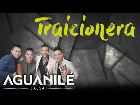 Traicionera - Aguanilé Salsa Ft Danny Maky
