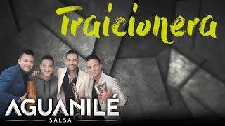 Traicionera (Letra) - Aguanile  (Video)