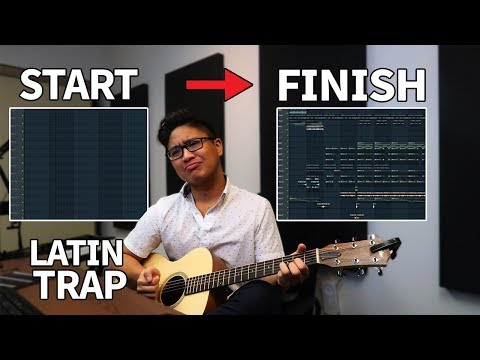 MAKING AN ENTIRE BEAT FROM START TO FINISH IN FL STUDIO! LATIN TRAP!