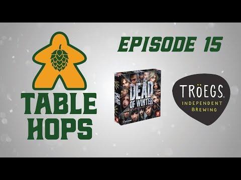 Dead of Winter & Troegs Brewing - Board Game & Beer Pairing - Episode 15