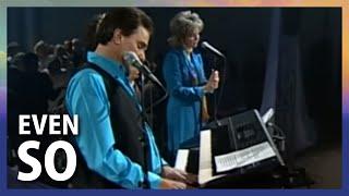 """Video thumbnail of """"Even So // Terry MacAlmon // World Prayer Center"""""""