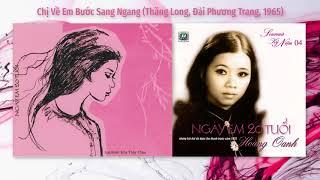 Hoàng Oanh | Chị Về Em Bước Sang Ngang (1965) | Thăng Long & Đài Phương Trang