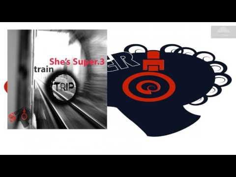 SHSPR41 She's Super – Train Trip (Alessandro Angiolillo Remix) [Techno]